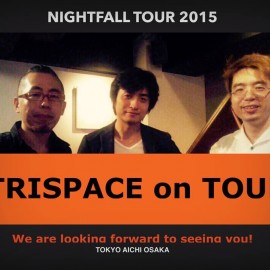 TRISPACE on Tour