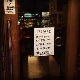3/31 TRISPACE @Jazz Inn Lovely でした