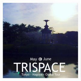 TRISPACE 東名阪ツアー